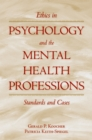 Ethics in Psychology and the Mental Health Professions : Standards and Cases - eBook
