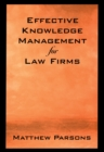 Effective Knowledge Management for Law Firms - eBook