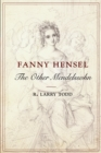 Fanny Hensel : The Other Mendelssohn - eBook