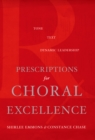 Prescriptions for Choral Excellence - eBook
