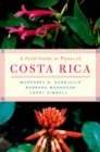 A Field Guide to Plants of Costa Rica - eBook
