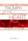 Triumph of the Heart : The Story of Statins - eBook