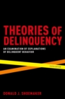 Theories of Delinquency : An Examination of Explanations of Delinquent Behavior - eBook