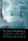 The Oxford Handbook of National Security Intelligence - eBook