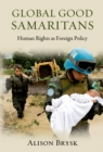 Global Good Samaritans : Human Rights as Foreign Policy - eBook