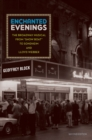 Enchanted Evenings : The Broadway Musical from 'Show Boat' to Sondheim and Lloyd Webber - eBook