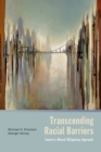 Transcending Racial Barriers : Toward a Mutual Obligations Approach - eBook