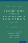 A Practitioner's Guide to Rational Emotive Behavior Therapy - eBook
