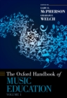 The Oxford Handbook of Music Education, Volume 1 - eBook
