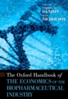 The Oxford Handbook of the Economics of the Biopharmaceutical Industry - eBook