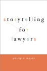 Storytelling for Lawyers - eBook