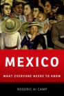 Mexico : What Everyone Needs to Know(R) - eBook