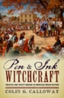 Pen and Ink Witchcraft : Treaties and Treaty Making in American Indian History - eBook