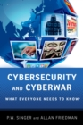 Cybersecurity and Cyberwar : What Everyone Needs to Know(R) - eBook