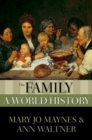 The Family : A World History - eBook