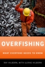 Overfishing : What Everyone Needs to Know(R) - eBook