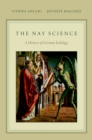 The Nay Science : A History of German Indology - eBook