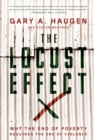 The Locust Effect : Why the End of Poverty Requires the End of Violence - eBook