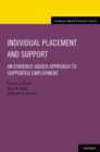 Individual Placement and Support : An Evidence-Based Approach to Supported Employment - eBook