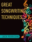 Great Songwriting Techniques - eBook