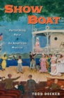 Show Boat : Performing Race in an American Musical - eBook
