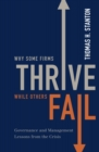 Why Some Firms Thrive While Others Fail : Governance and Management Lessons from the Crisis - eBook