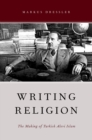 Writing Religion : The Making of Turkish Alevi Islam - eBook