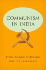 Communism in India : Events, Processes and Ideologies - eBook
