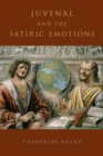 Juvenal and the Satiric Emotions - eBook