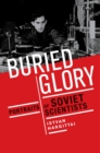 Buried Glory : Portraits of Soviet Scientists - eBook