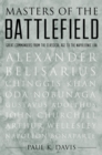 Masters of the Battlefield : Great Commanders From the Classical Age to the Napoleonic Era - eBook