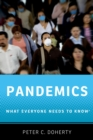 Pandemics : What Everyone Needs to Know(R) - eBook
