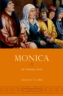Monica : An Ordinary Saint - eBook