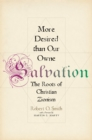 More Desired than Our Owne Salvation : The Roots of Christian Zionism - eBook