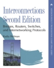 Interconnections : Bridges, Routers, Switches, and Internetworking Protocols - Book