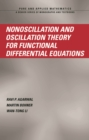 Nonoscillation and Oscillation Theory for Functional Differential Equations - eBook