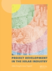 Project Development in the Solar Industry - eBook