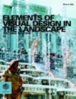 Elements of Visual Design in the Landscape - eBook