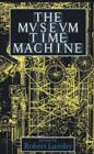 The Museum Time Machine : Putting Cultures on Display - eBook