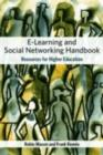 e-Learning and Social Networking Handbook : Resources for Higher Education - eBook