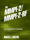 The MMPI-2/MMPI-2-RF : An Interpretive Manual - Book