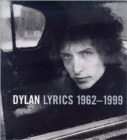 Dylan Lyrics 1962-1998 - Book