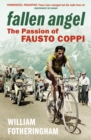 Fallen Angel : The Passion of Fausto Coppi - Book