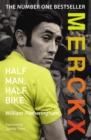 Merckx: Half Man, Half Bike - Book