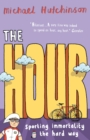 The Hour : Sporting immortality the hard way - Book