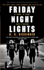 Friday Night Lights : A Town, a Team, and a Dream - Book