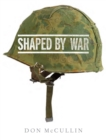 Shaped By War - Book