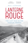 Lanterne Rouge : The Last Man in the Tour de France - Book