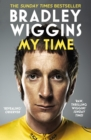 Bradley Wiggins: My Time : An Autobiography - Book