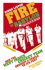 Fire in Babylon : How the West Indies Cricket Team Brought a People to its Feet - Book